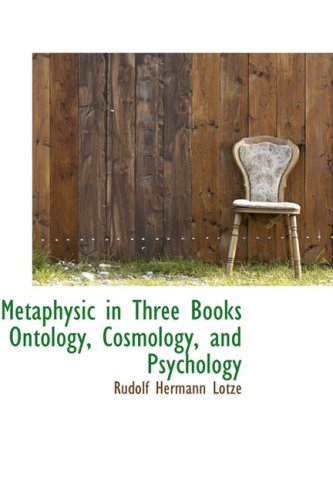 9780559650925: Metaphysic in Three Books Ontology, Cosmology, and Psychology