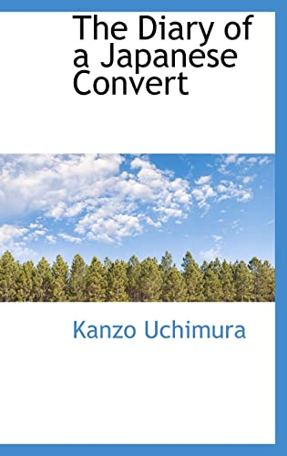 9780559652943: The Diary of a Japanese Convert (Bibliolife Reproduction Series)