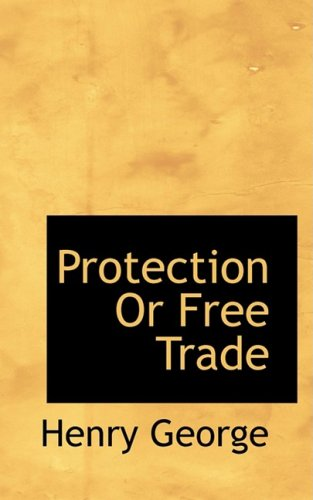 9780559653339: Protection Or Free Trade