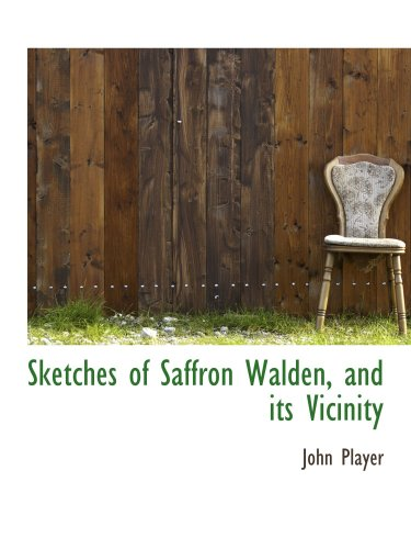 9780559656194: Sketches of Saffron Walden, and its Vicinity