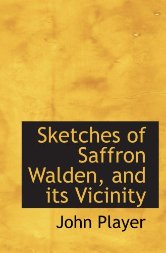 9780559656217: Sketches of Saffron Walden, and its Vicinity