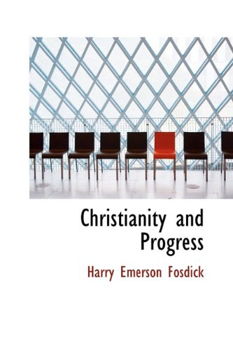 9780559656958: Christianity and Progress