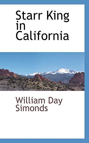 9780559659898: Starr King in California