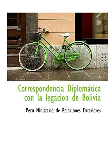 9780559664052: Correspondencia Diplomática con la legacion de Bolivia (Spanish Edition)