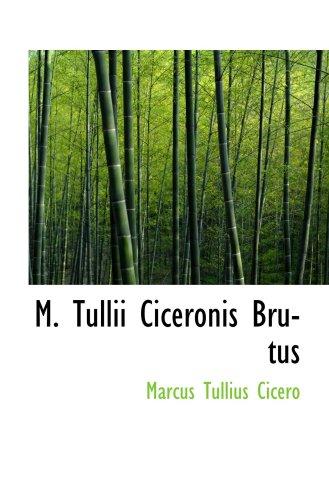 9780559667039: M. Tullii Ciceronis Brutus