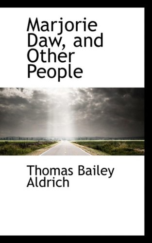 9780559667084: Marjorie Daw and Other People