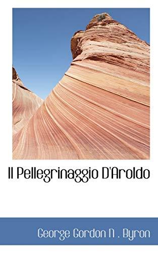 9780559669026: Il Pellegrinaggio D'Aroldo