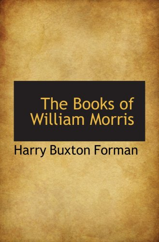 9780559669958: The Books of William Morris