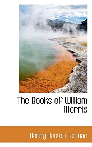 9780559669989: The Books of William Morris