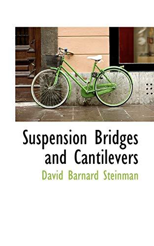9780559673177: Suspension Bridges and Cantilevers