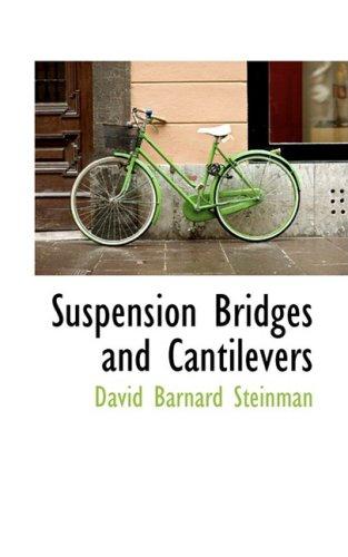 9780559673214: Suspension Bridges and Cantilevers