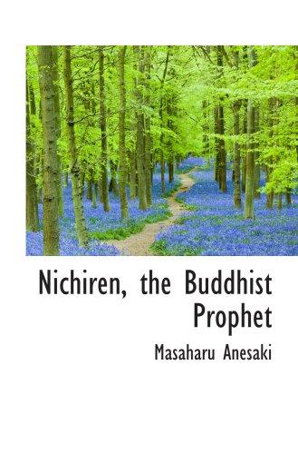 9780559679162: Nichiren, the Buddhist Prophet