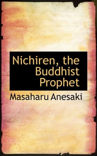 9780559679193: Nichiren, the Buddhist Prophet