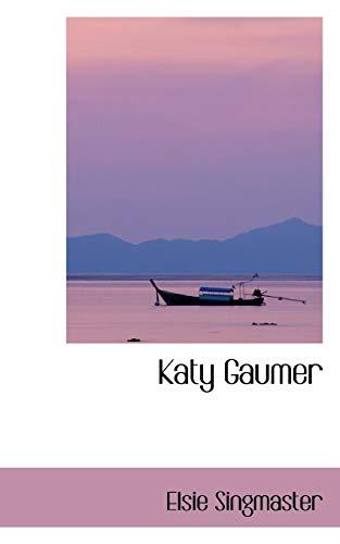 9780559688331: Katy Gaumer