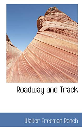9780559689963: Roadway and Track