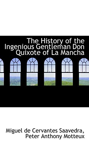 The History of the Ingenious Gentleman Don