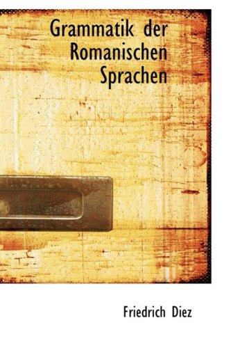 9780559691911: Grammatik Der Romanischen Sprachen