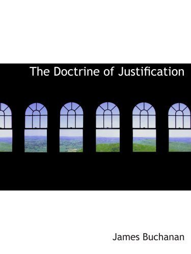 9780559695131: The Doctrine of Justification