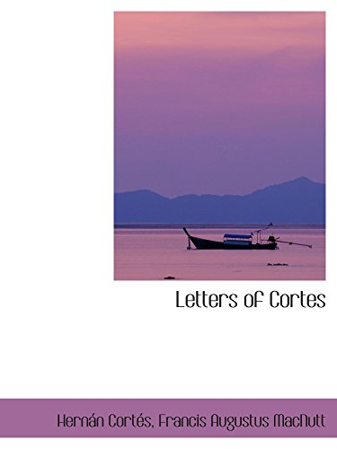 9780559697555: Letters of Cortes