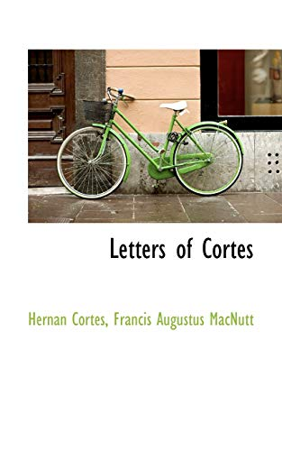 9780559697586: Letters of Cortes