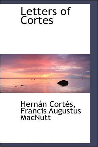 9780559697616: Letters of Cortes
