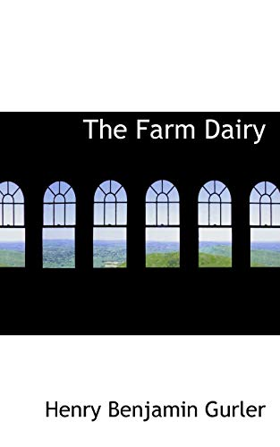 9780559697869: The Farm Dairy
