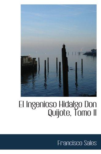 9780559701214: El Ingenioso Hidalgo Don Quijote, Tomo II