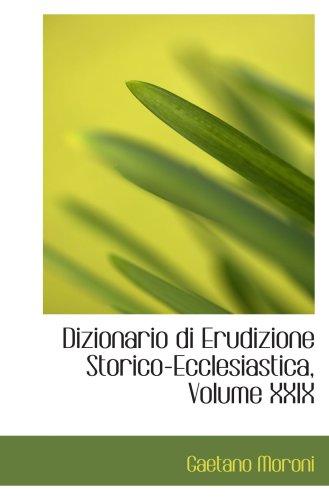 9780559707902: Dizionario di Erudizione Storico-Ecclesiastica,  Volume XXIX