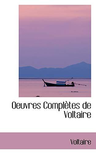 9780559711527: Oeuvres Complètes de Voltaire