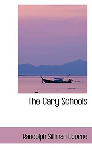 9780559719035: The Gary Schools