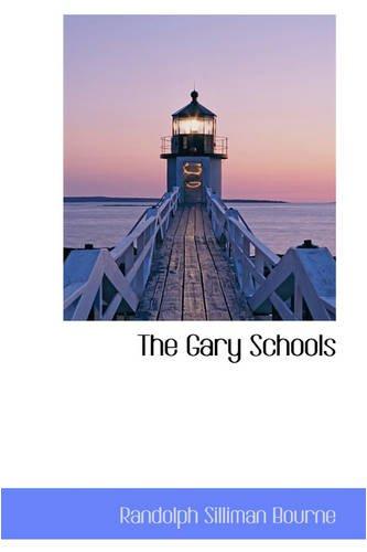 9780559719059: The Gary Schools