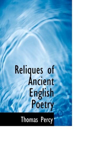 9780559721700: Reliques of Ancient English Poetry
