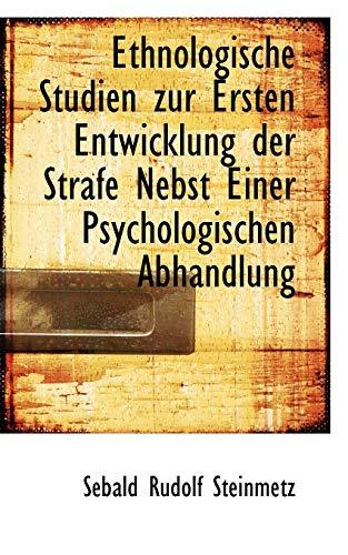 9780559723568: Ethnologische Studien Zur Ersten Entwicklung Der Strafe Nebst Einer Psychologischen Abhandlung