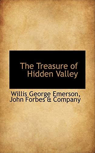 9780559724244: The Treasure of Hidden Valley