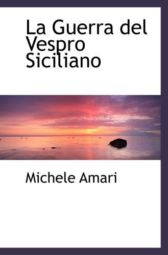 9780559727344: La Guerra del Vespro Siciliano