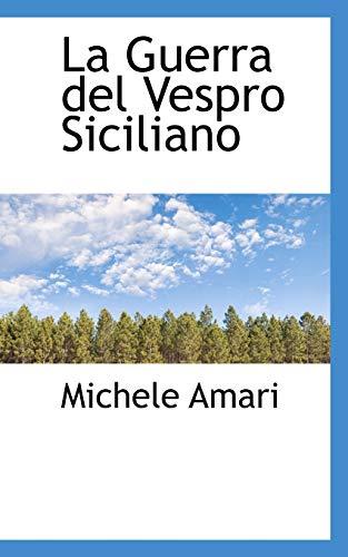 9780559727375: La Guerra del Vespro Siciliano