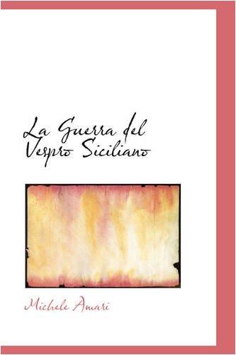 9780559727412: La Guerra del Vespro Siciliano