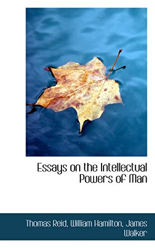 Thomas reid essays on the intellectual powers of man