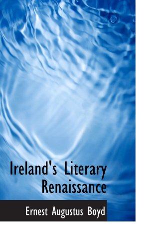 9780559731327: Ireland's Literary Renaissance