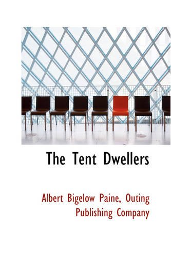 9780559736896: The Tent Dwellers