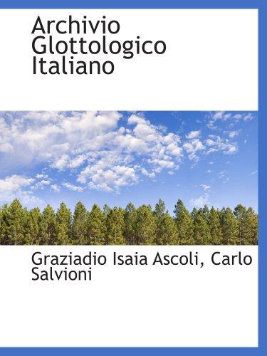9780559739996: Archivio Glottologico Italiano