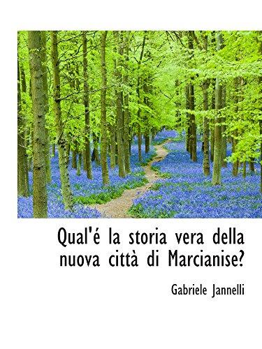 9780559740190: Qual'é la storia vera della nuova cittàdi Marcianise?