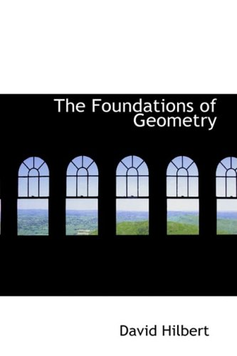 9780559740640: The Foundations of Geometry