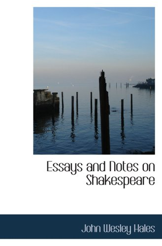 9780559753145: Essays and Notes on Shakespeare