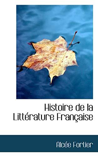 9780559754593: Histoire de la Litt�rature Fran�aise