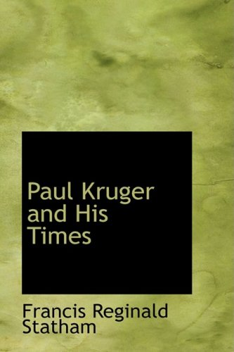 9780559755132: Paul Kruger and His Times