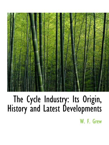 9780559755439: The Cycle Industry: Its Origin, History and Latest Developments