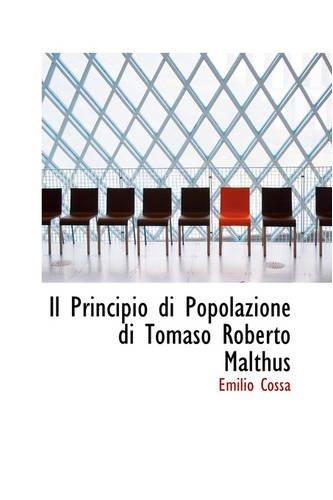 9780559758119: Il Principio Di Popolazione Di Tomaso Roberto Malthus