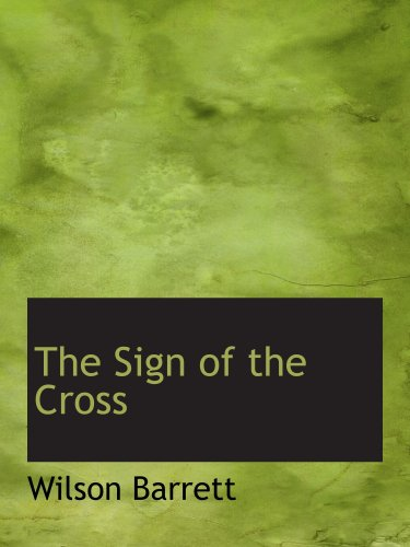 9780559760075: The Sign of the Cross