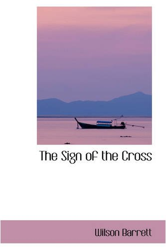 9780559760198: The Sign of the Cross